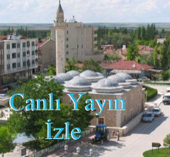 konya ahirli canli yayin Konya Ahrl Kameralar